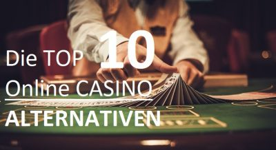 Top Casino Alternativen